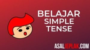 Belajar Simple Tense