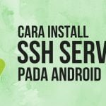 cara-install-ssh-server-android