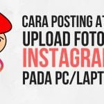 cara-posting-upload-foto-instagram-pada-pc