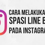 cara-spasi-line-break-instagram (1)